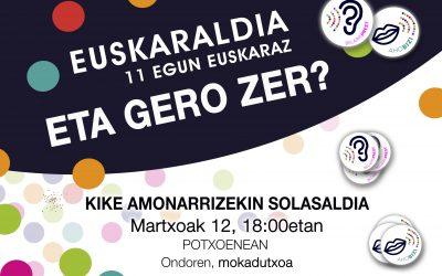 """""""Euskaraldia: 11 egun euskaraz, eta gero zer?"""" solasaldia, Kike Amonarriz soziolinguistarekin"""